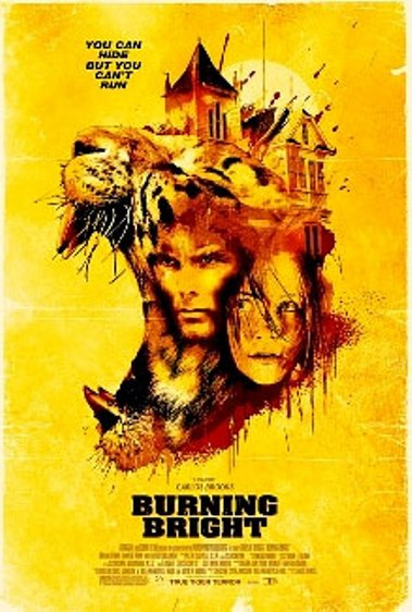 Burning Bright movie,Burning Bright poster,Garret Dillahunt,Briana Evigan,tiger movie